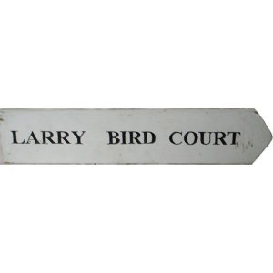 +NEW300E Larry Bird Court Sign