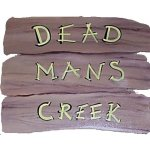 +WWE106D Rustic Sign (Dead Mans Creek)