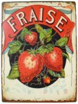 +VIN310 Metal Fraise Sign