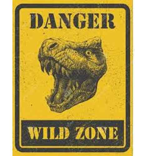 +PRE302 Danger Wild Zone Sign