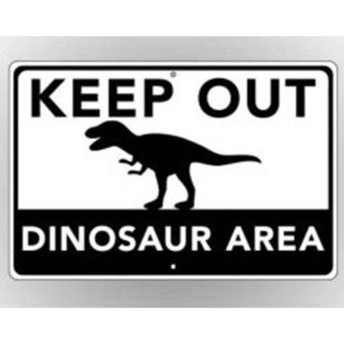 +PRE301 Keep Out Dinosaur Sign